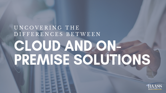Uncovering the Differences between Cloud and On-Premise Solutions