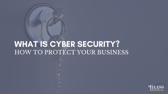 What is Cyber Security? How to Protect Your Business