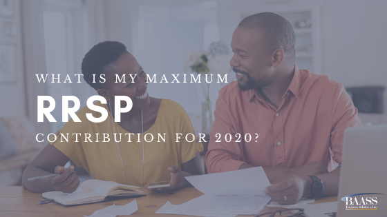 What's the maximum amount you're able to put towards an RRSP in 2020?