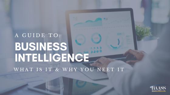 BAASS' Buyers Guide: Business Intelligence