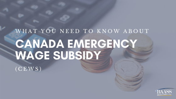 What you need to know about Canada Emergency Wage Subsidy (CEWS)