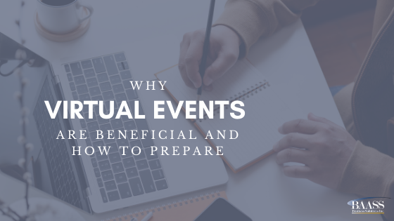 Why Virtual Events are Beneficial and How to Prepare