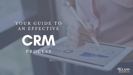 Your Guide To An Effective CRM Process