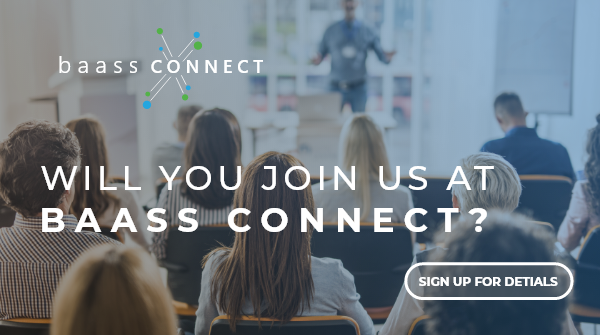 Become Future Ready at BAASS Connect 2019!